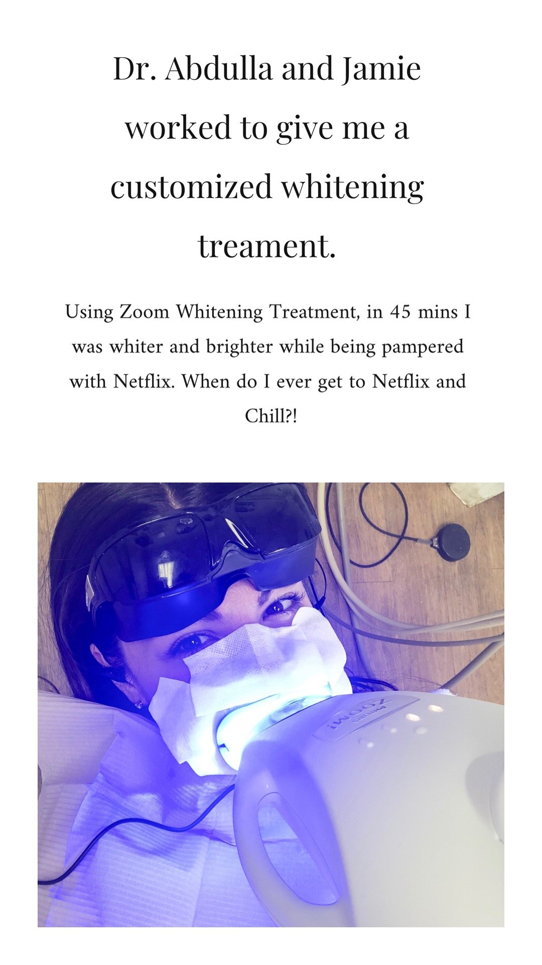 Lifestyle Blogger Chocolate & Lace shares her experience with Zoom Whitening Treatments.